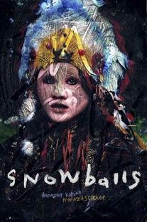 Snowballs - Poster / Capa / Cartaz - Oficial 1