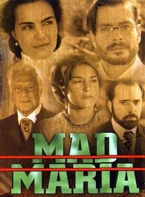 Mad Maria - Poster / Capa / Cartaz - Oficial 1