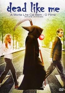 A Morte Lhe Cai Bem - O Filme - Poster / Capa / Cartaz - Oficial 3