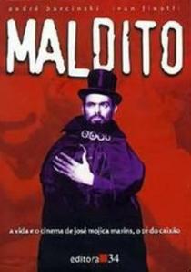 Maldito - O Estranho Mundo de José Mojica Marins - Poster / Capa / Cartaz - Oficial 1