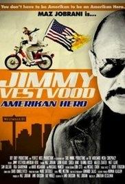 Jimmy Vestvood: Amerikan Hero - Poster / Capa / Cartaz - Oficial 1