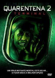 Quarentena 2: Terminal - Poster / Capa / Cartaz - Oficial 2