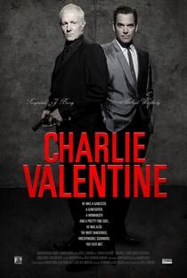 Charlie Valentine - Poster / Capa / Cartaz - Oficial 2