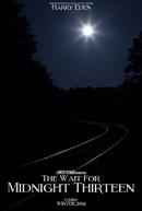 The Wait for Midnight Thirteen (The Wait for Midnight Thirteen)