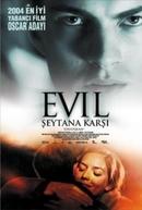 Evil - Raízes do Mal (Ondskan)