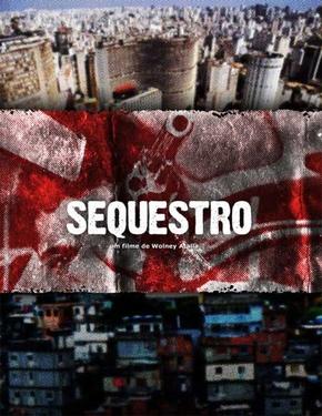 Sequestro - 9 de Dezembro de 2011 | Filmow