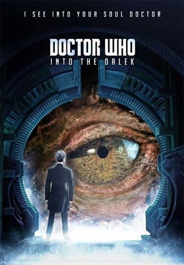 "[SERIES] DOCTOR WHO s08e02 - ""Into The Dalek"""