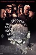 Loucos por Dinheiro (Free Money)