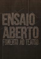 ENSAIO ABERTO – Fomento ao Teatro (ENSAIO ABERTO – Fomento ao Teatro)