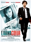 Como Arrasar um Coração (L'Arnacoeur)