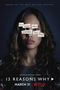 13 Reasons Why (1ª Temporada) - Poster / Capa / Cartaz - Oficial 4
