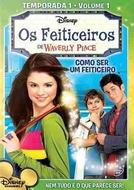Os Feiticeiros de Waverly Place (1ª Temporada) (Wizards of Waverly Place (Season 1))