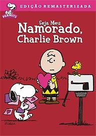 Seja Meu Namorado, Charlie Brown - Poster / Capa / Cartaz - Oficial 1