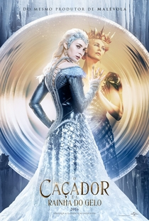 O Caçador e a Rainha do Gelo - Poster / Capa / Cartaz - Oficial 2