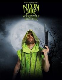 Neon Joe, Werewolf Hunter - Poster / Capa / Cartaz - Oficial 1