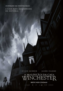 A Maldição da Casa Winchester - Poster / Capa / Cartaz - Oficial 2