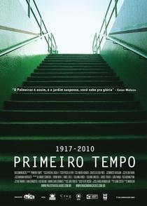 Primeiro Tempo 1917-2010 - Poster / Capa / Cartaz - Oficial 1