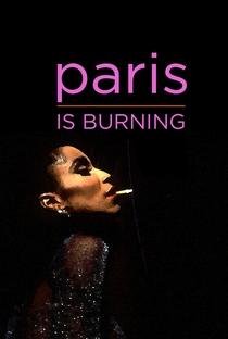 Paris is Burning - Poster / Capa / Cartaz - Oficial 4
