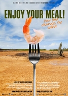 Enjoy your meal! How food changes the world (Enjoy your meal! How food changes the world)