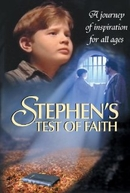 Prova de Fé de Stephen  (Stephen's Test of Faith)