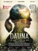 Dauna. Lo que lleva el río (Dauna. Lo que lleva el río)