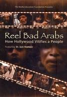Filmes Ruins, Árabes Malvados (Reel Bad Arabs: How Hollywood Vilifies a People)