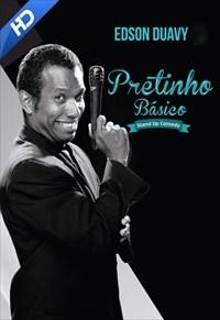 Edson Duavy é Pretinho Básico Stand-Up Comedy - Poster / Capa / Cartaz - Oficial 1