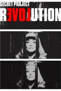 Secretprojectrevolution - Poster / Capa / Cartaz - Oficial 1