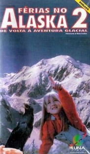 Férias no Alaska 2 - De Volta a Aventura Glacial - Poster / Capa / Cartaz - Oficial 1