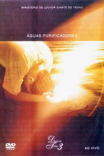 Águas Purificadoras - Diante do Trono 3 - Poster / Capa / Cartaz - Oficial 1