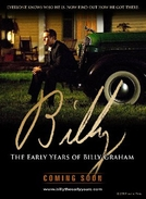Billy: Os Primeiros Anos  (Billy: The Early Years of Billy Graham)