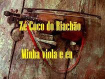 Zé Coco do Riachão – Minha viola e eu - Poster / Capa / Cartaz - Oficial 1