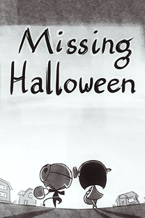 Missing Halloween - Poster / Capa / Cartaz - Oficial 1