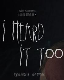 I Heard It Too - Poster / Capa / Cartaz - Oficial 1