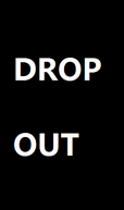 Drop Out (Drop Out)