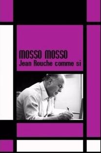 Mosso Mosso - Jean Rouch Como Se... - Poster / Capa / Cartaz - Oficial 1