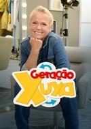 Geração Xuxa (1ª Temporada) (Geração Xuxa)