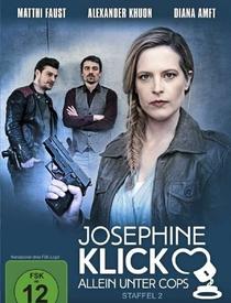 Josephine Klick - Allein unter Cops (2ª Temporada) - Poster / Capa / Cartaz - Oficial 1