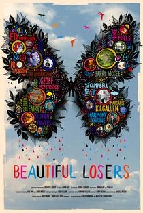 Beautiful Losers - Poster / Capa / Cartaz - Oficial 1