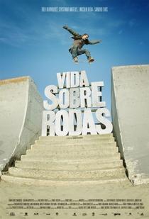 Vida Sobre Rodas - Poster / Capa / Cartaz - Oficial 1