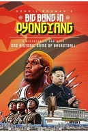 Dennis Rodman's Big Bang in PyongYang (Dennis Rodman's Big Bang in PyongYang)