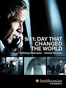 9/11: Day That Changed the World (9/11: Day That Changed the World)