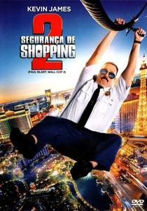 Segurança de Shopping 2 - Poster / Capa / Cartaz - Oficial 6