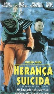 Missão Alien - Herança Suicida - Poster / Capa / Cartaz - Oficial 1
