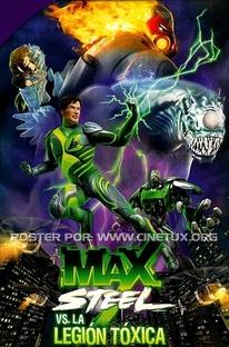Max Steel Vs. A Legião Tóxica - Poster / Capa / Cartaz - Oficial 1