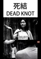 Dead Knot (Sijie)