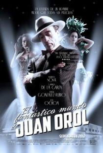O Fantástico Mundo de Juan Orol - Poster / Capa / Cartaz - Oficial 1