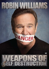 Robin Williams Weapons Of Self Destruction - Poster / Capa / Cartaz - Oficial 1