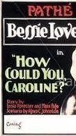 How Could You, Caroline? (How Could You, Caroline?)