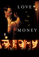 Love In The Time Of Money (Love In The Time Of Money)